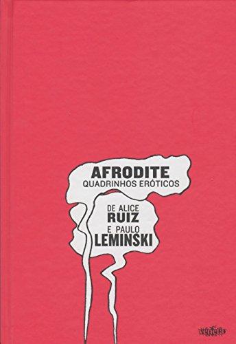Afrodite quadrinhos eróticos, livro de Paulo Leminski, Alice Ruiz