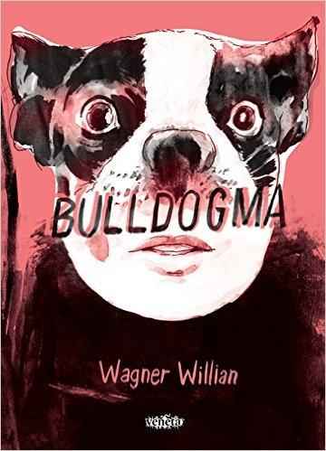 Bulldogma, livro de Wagner Willian