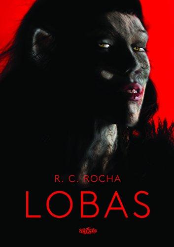 Lobas, livro de R. C. Rocha