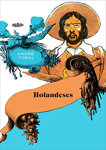 Holandeses, livro de André Toral