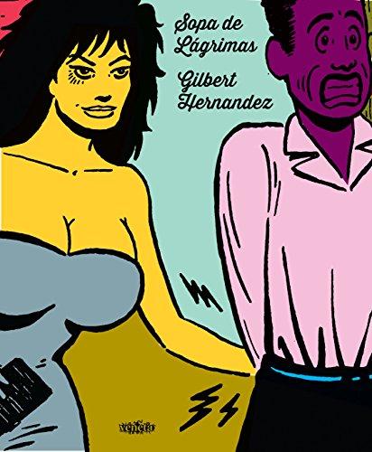 Sopa de Lágrimas, livro de Gilbert Hernandez