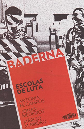 Escolas de Luta, livro de Antonia M. Campos, Jonas Medeiros, Márcio M. Ribeiro