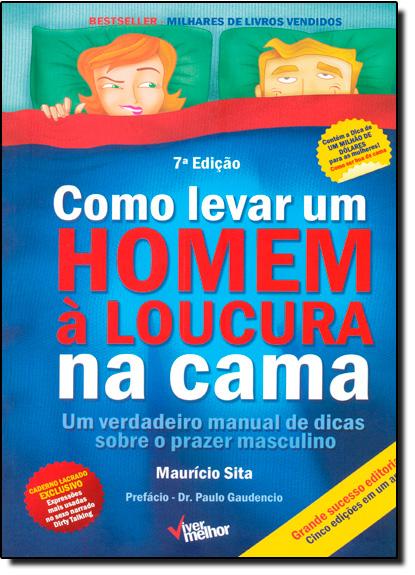 Como Levar Um Homem a Loucura na Cama, livro de Raquel Fonseca