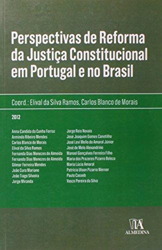 Perspectivas de Reforma da Justiça Constitucional em Portugal e no Brasil, livro de Elival da Silva Ramos
