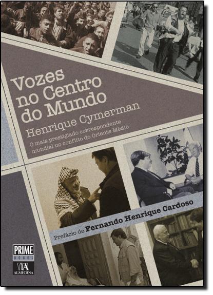 Vozes no Centro do Mundo, livro de Henrique Cymerman