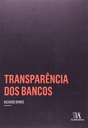 Transparência dos Bancos, livro de Ricardo Binnie
