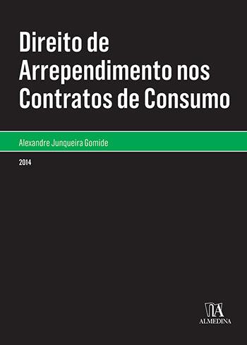 Direito de arrependimento nos contratos de consumo, livro de Alexandre Junqueira Gomide