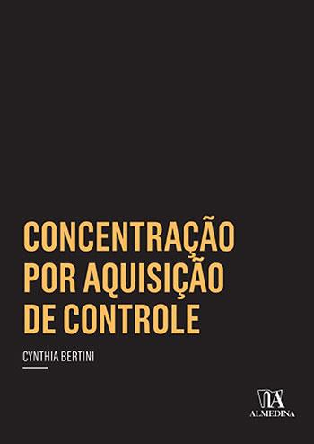Concentração por aquisição de controle, livro de Cynthia Bertini