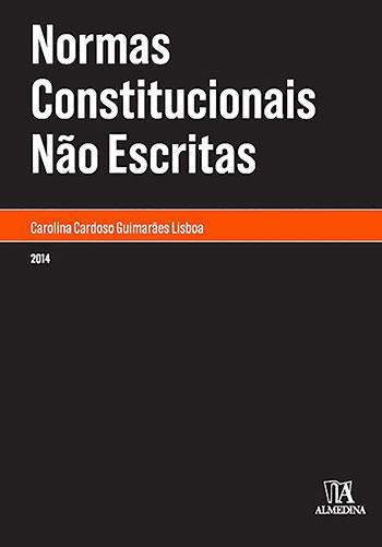 Normas constitucionais não escritas, livro de Carolina Cardoso Guimarães Lisboa