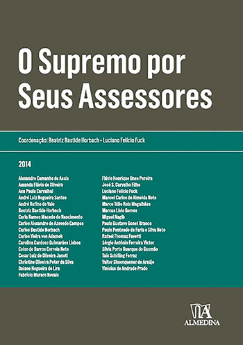 O Supremo por seus assessores, livro de Luciano Felício Fuck, Beatriz Bastide Horbach