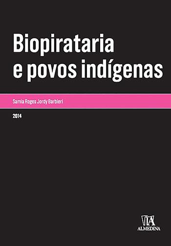 Biopirataria e povos indígenas, livro de Samia Roges Jordy Barbieri