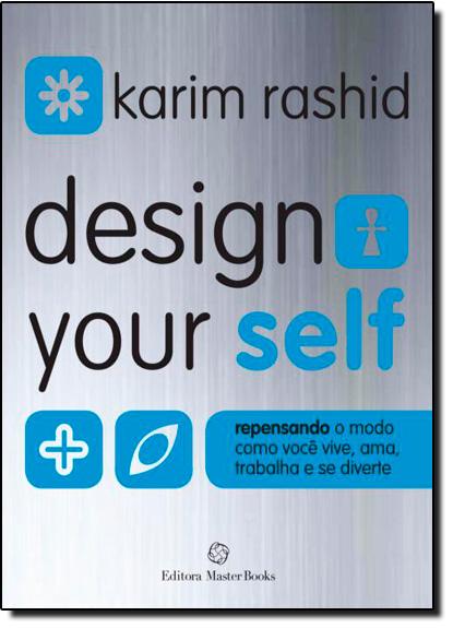 Design Your Self - Capa Azul, livro de Karim Rashid