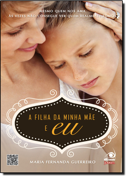 Filha da Minha Mãe e Eu, A, livro de Maria Fernanda Guerreiro