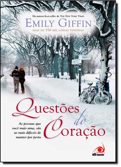Questões do Coração - Edição Econômica, livro de Emily Giffin