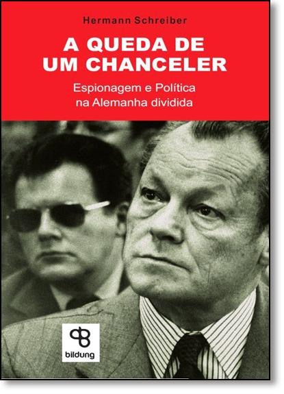Queda de um Chanceler, A, livro de Herman Schreiber