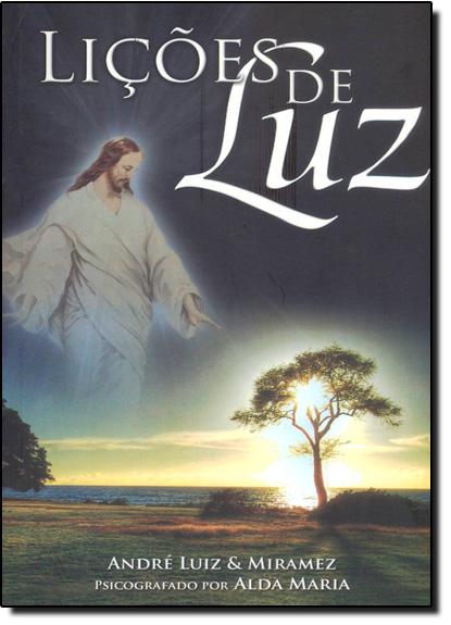 Lições de Luz, livro de André Luiz e Miramez