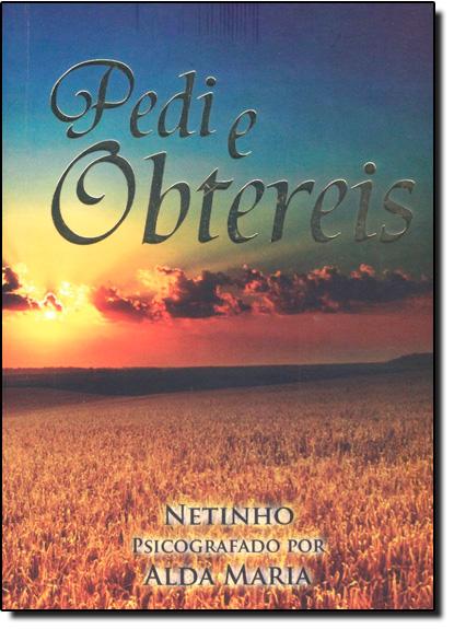 Pedi e Obtereis, livro de Netinho
