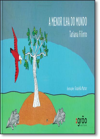 Menor Ilha do Mundo, A, livro de Tatiana Felinto