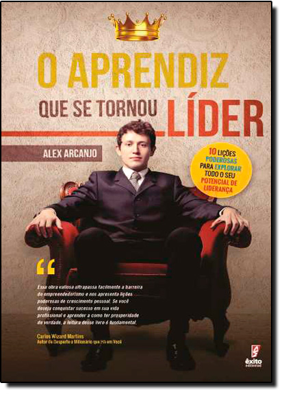 Aprendiz que se Tornou Líder, O, livro de Alex Arcanjo