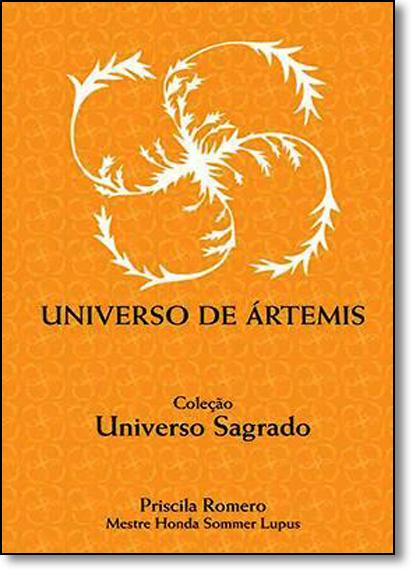 Universo de Ártemis - Coleção Universo Sagrado, livro de Priscila Romero