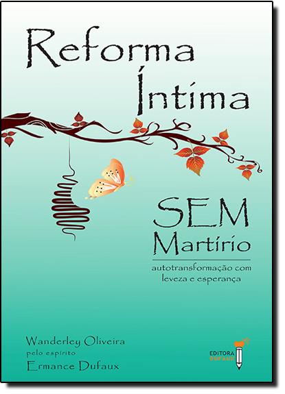 Reforma Íntima sem Martírio, livro de Wanderley de Oliveira