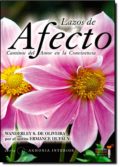Lazoz de Afecto: Caminos Del Amor en La Convivencia, livro de Wanderley Oliveira