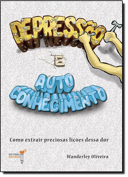 Depressão e Autoconhecimento, livro de Wanderley Oliveira