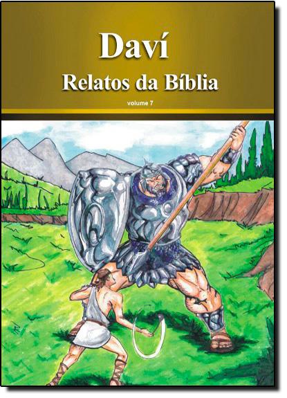 Dávi - Coleção Relatos da Bíblia - Vol. 7, livro de Rubens Souza
