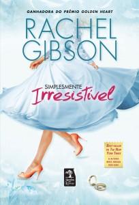 Simplesmente Irresistível, livro de Rachel Gibson