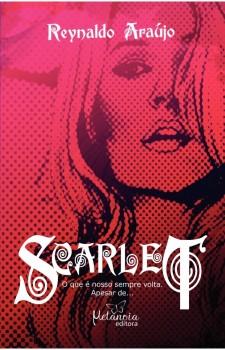 Scarlet, livro de Reynaldo Araújo