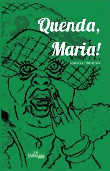 Quenda Maria!, livro de Moises Guimarães