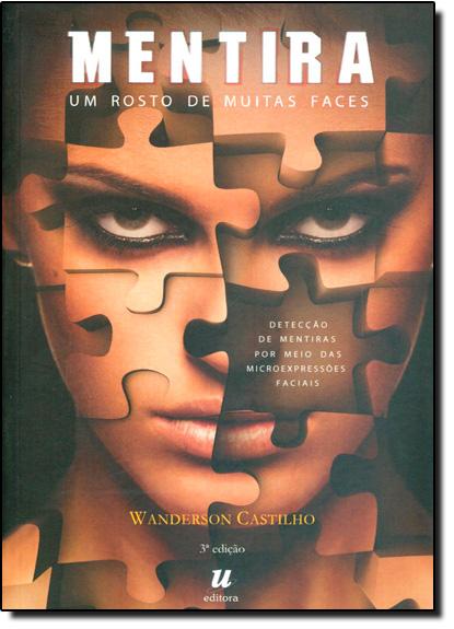 Mentira: Um Rosto de Muitas Faces, livro de Wanderson Castilho