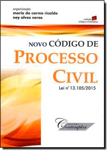 Novo Código de Processo Civil - Coleção Códigos Contemplar, livro de Mário do Carmo Ricalde