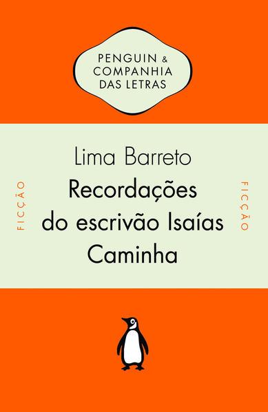 Recordações do Escrivão Isaías Caminha, livro de Lima Barreto