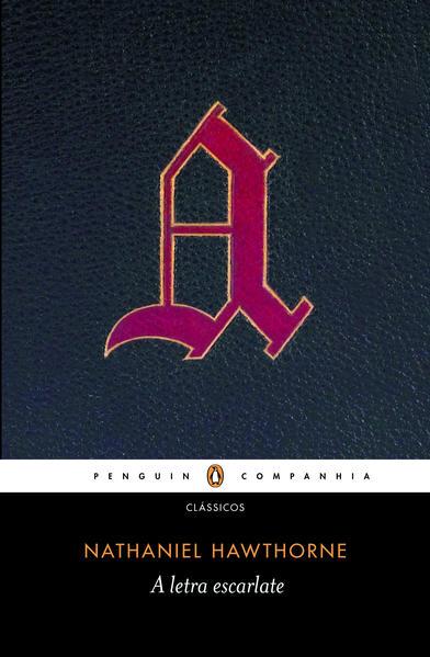 A letra escarlate, livro de Nathaniel Hawthorne