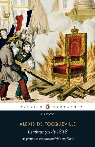 Lembranças de 1848: as jornadas revolucionárias em Paris, livro de Alexis de Tocqueville