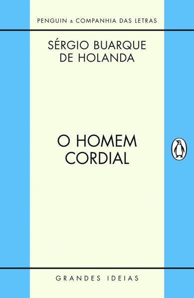 O homem cordial, livro de Sérgio Buarque de Holanda