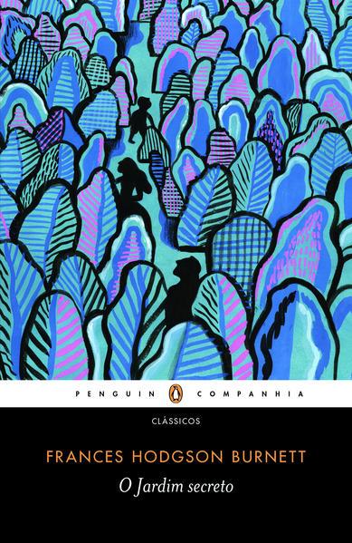 O JARDIM SECRETO, livro de Frances Hodgson Burnett