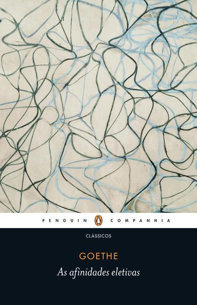 As Afinidades Eletivas, livro de Johann Wolfgang von Goethe