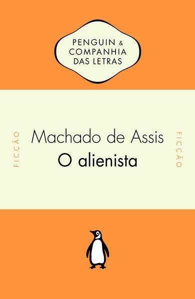 O alienista, livro de Machado de Assis