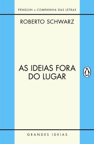 As Ideias Fora do Lugar, livro de Roberto Schwarz