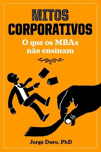 Mitos Corporativos, livro de Jorge Duro