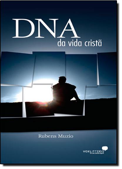 Dna da Vida Cristã, livro de Rubens Muzio