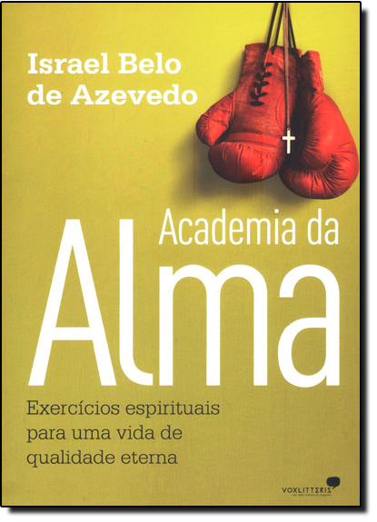 Academia da Alma, livro de Israel Belo de Azevedo