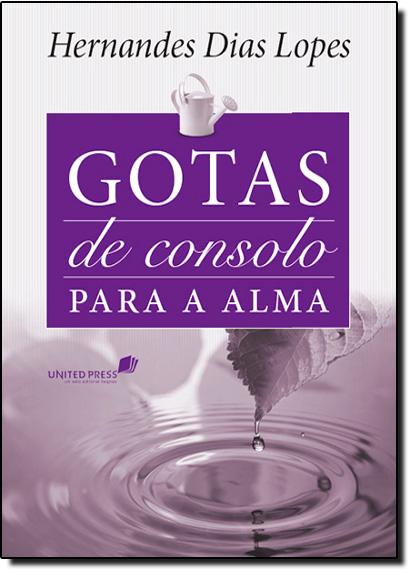Gotas de Consolo Para a Alma, livro de Hernandes Dias Lopes