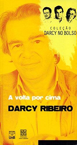 A Volta Por Cima - Volume 10. Coleção Darcy No Bolso, livro de Darcy Ribeiro