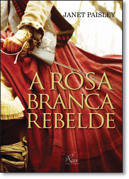 Rosa Branca Rebelde, livro de Janet Paisley