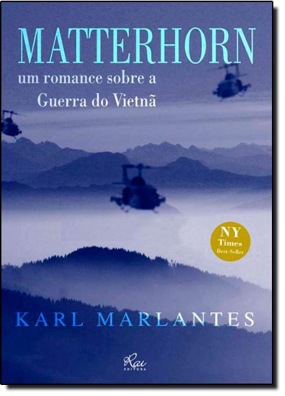 Matterhorn: Um Romance Sobre a Guerra do Vietnã, livro de Karl Marlantes