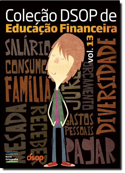 Coleção DSOP de Educação Financeira - Vol. 13 / 1 Ano Ensino Médio, livro de Reinaldo Domingos