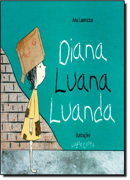 Diana, Luana, Luanda, livro de Ana Lasevicius